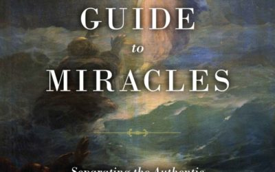 THE CATHOLIC GUIDE TO MIRACLES – Author ADAM BLAI